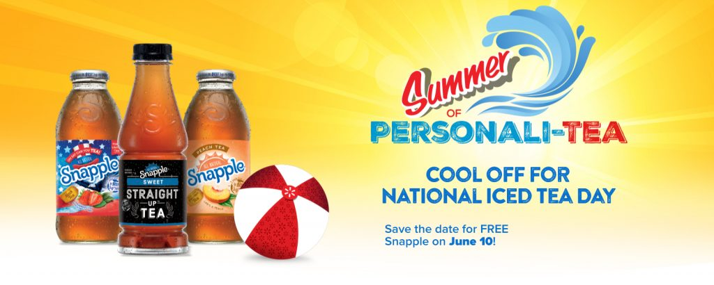 About Snapple Be sure to sign up for email alerts or add them to your list, so you'll always be the first to know when more Snapple coupons arrive!